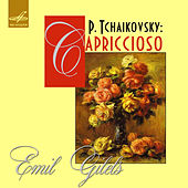 Tchaikovsky: Capriccioso, Op. 19 by Emil Gilels