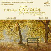 Schubert: Fantasia for Piano and Orchestra by Emil Gilels