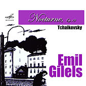 Tchaikovsky: Nocturne, Op. 19 by Emil Gilels