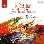 Schubert: Six Musical Moments by Emil Gilels