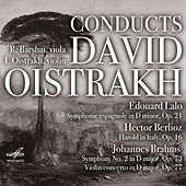 Lalo: Symphonie Espagnole, Op. 21 - Berlioz: Harold in Italy, Op. 16 - Brahms: Symphony No. 2, Op. 73 by Various Artists