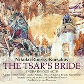 Rimsky-Korsakov: The Tsar's Bride by Various Artists