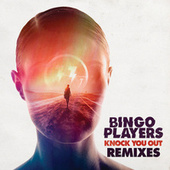 Knock You Out by Bingo Players