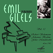 Emil Gilels: Selected Recordings, Vol. 15 by Emil Gilels