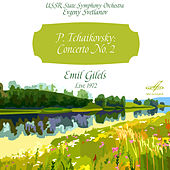 Tchaikovsky: Concerto No. 2, Op. 44 by Emil Gilels