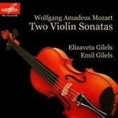 Gilels & Mozart: Two Violin Sonatas by Emil Gilels