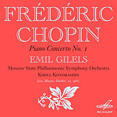 Chopin: Concerto No. 1 for Piano and Orchestra by Emil Gilels