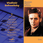 Russian Piano School, Vol. 2 (Live) by Vladimir Sofronitsky