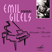 Emil Gilels: Selected Recordings, Vol. 16 by Emil Gilels
