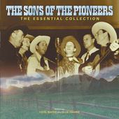 The Sons Of The Pioneers: The Essential Collection by The Sons of the Pioneers