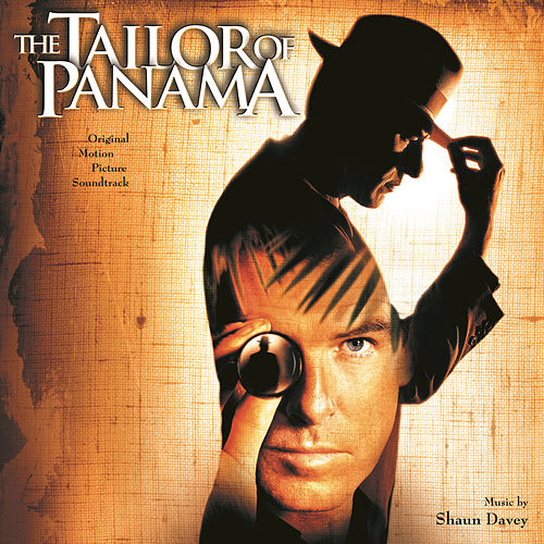 The Tailor Of Panama by Shaun Davey
