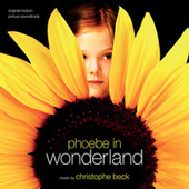 Phoebe In Wonderland by Christophe Beck