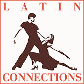 Latin Connections von Various Artists