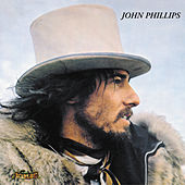 John Phillips (John, The Wolf King Of L.A.) by John Phillips