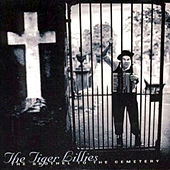 The Brothel to the Cemetery by The Tiger Lillies