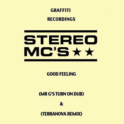 Good Feeling (Remixes) by Stereo MC's