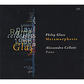 Philip Glass - Metamorphosis by Alessandra Celletti