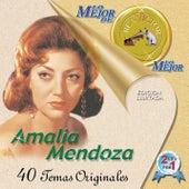 Lo Mejor de lo Mejor by Amalia Mendoza