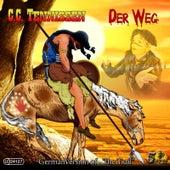 Der Weg by C.c. Tennissen