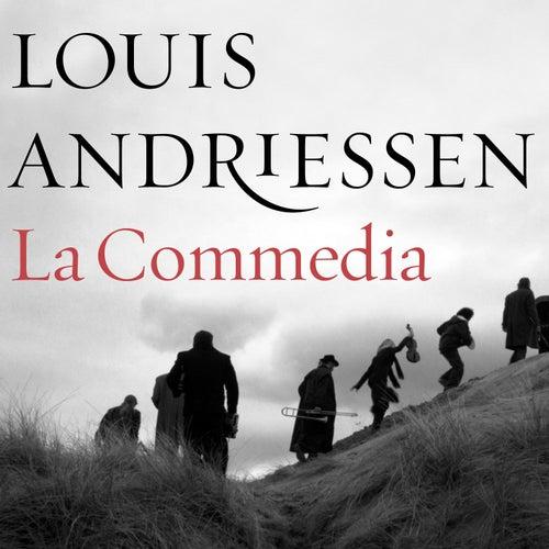 La Commedia by Louis Andriessen