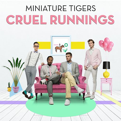 Cruel Runnings by Miniature Tigers