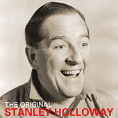 The Original Stanley Holloway by Stanley Holloway