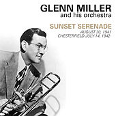 Sunset Serenade by Glenn Miller