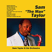 Sam 'The Man' Taylor by Sam