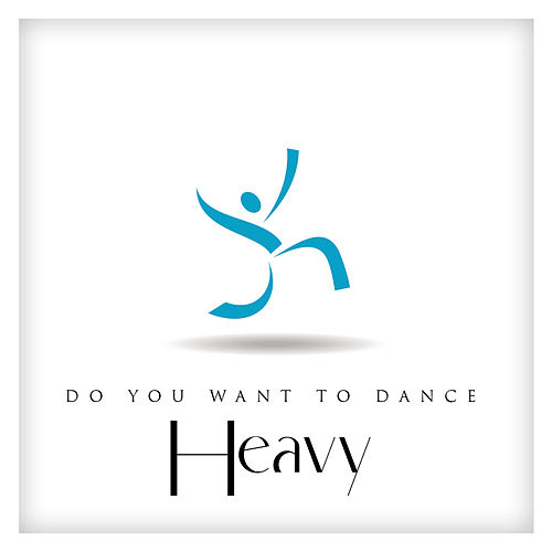 Do You Want to Dance Heavy? by Various Artists