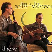 Know (feat. Ben Arthur) by Ben Sollee