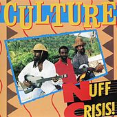 Nuff Crisis by Culture