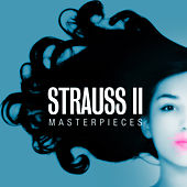 Strauss II - Masterpieces by Various Artists