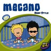 Mecano - Baby Style by Lasha