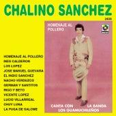 Homenaje Al Pollero by Chalino Sanchez