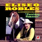 Corridos Famosos by Eliseo Robles