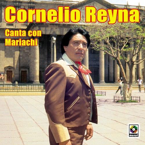 Canta Con Mariachi by Cornelio Reyna