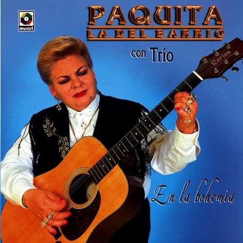 En La Bohemia by Paquita La Del Barrio
