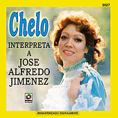 Chelo Interpreta A Jose Alfredo Jimenez by Chelo