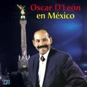 Oscar D'León En Mexico by Oscar D'Leon