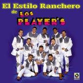 El Estilo Ranchero De by Los Players