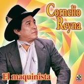El Maquinista by Cornelio Reyna