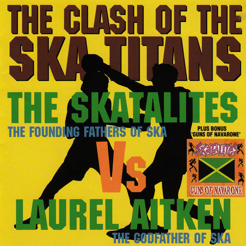 Clash of the Ska Titans by Laurel Aitken