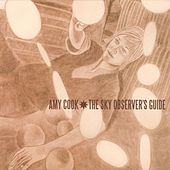 The Sky Observer's Guide by Amy Cook