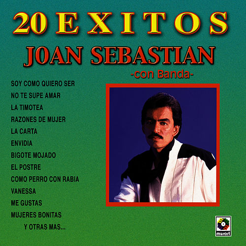 20 Exitos by Joan Sebastian