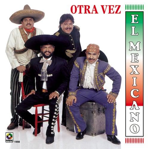 Otra Vez by Mi Banda El Mexicano