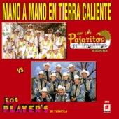 Mano A Mano De La Tierra Caliente by Various Artists