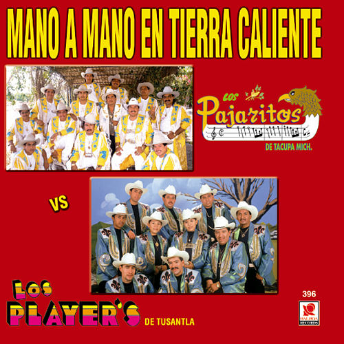 Mano A Mano De La Tierra Caliente by Various Artists