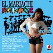 El Mariachi Bailador by Mariachi Bailador