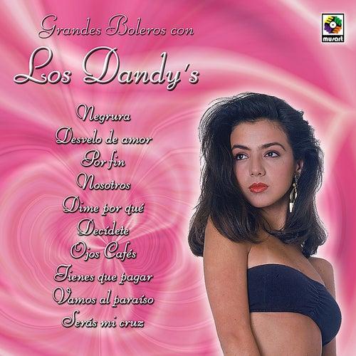 Grandes Boleros Con by Los Dandys