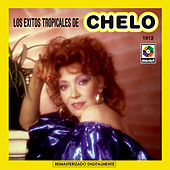 Los Exitos Tropicales De by Chelo